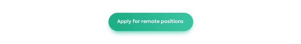 Apply for Remote Positions Button