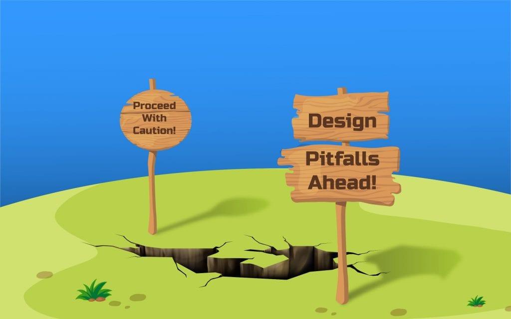Design Mistakes to Avoid